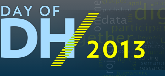 Day of Digital Humanities 2013